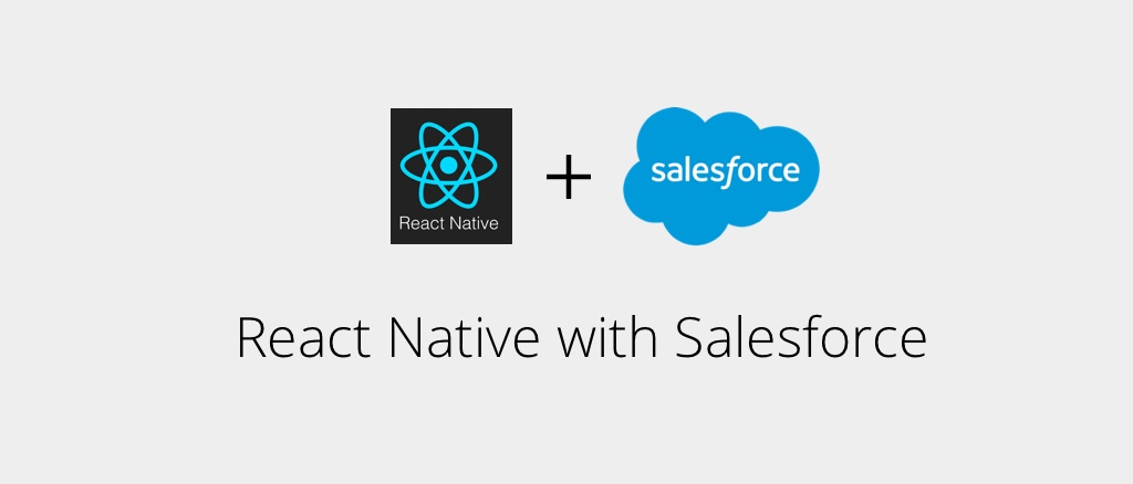 React Native With Salesforce